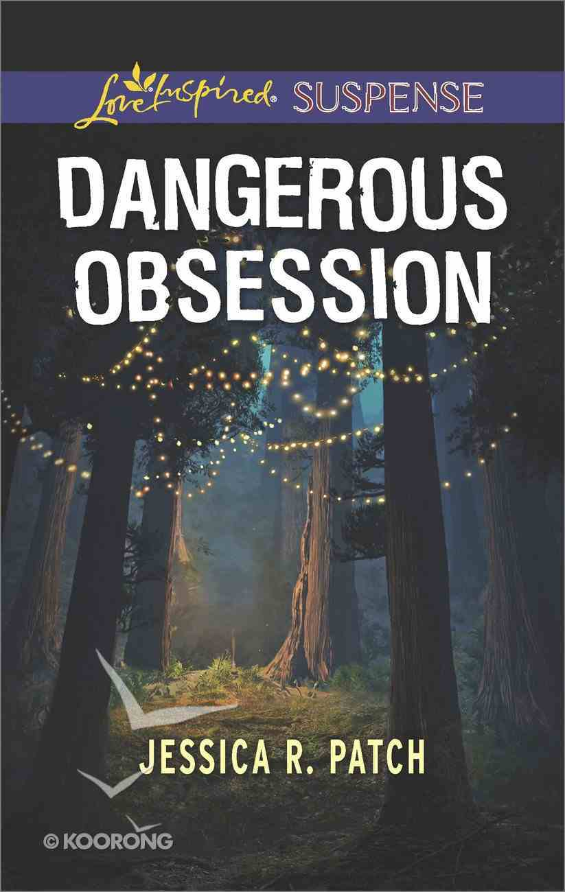 Dangerous Obsession (The Security Specialists) (Love Inspired Suspense Series) Mass Market