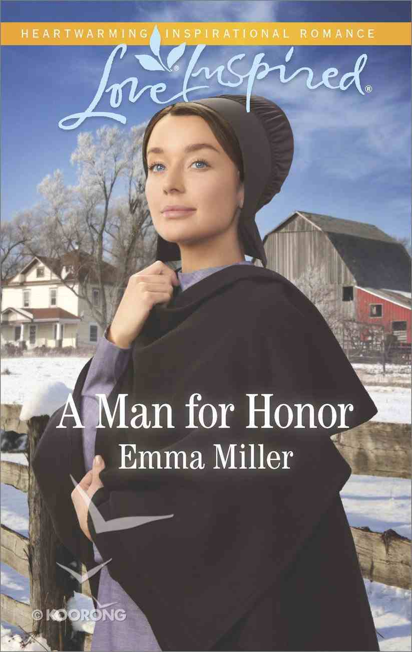 A Man For Honor (The Amish Matchmaker) (Love Inspired Series) Mass Market