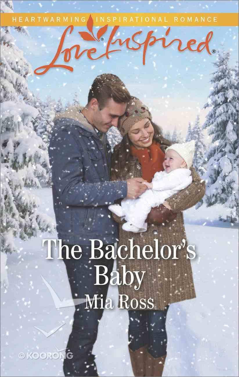 The Bachelor's Baby (Liberty Creek) (Love Inspired Series) Mass Market