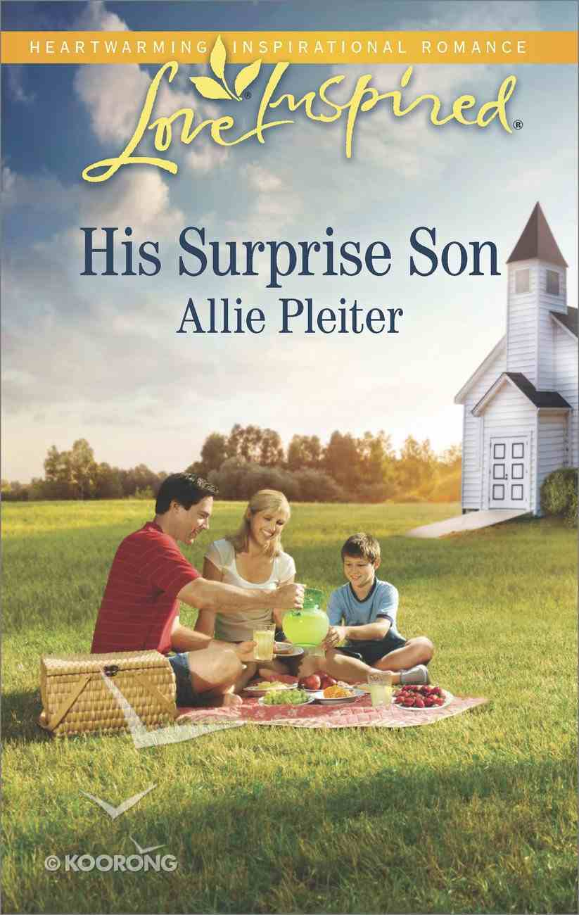 His Surprise Son (Love Inspired Series) Mass Market