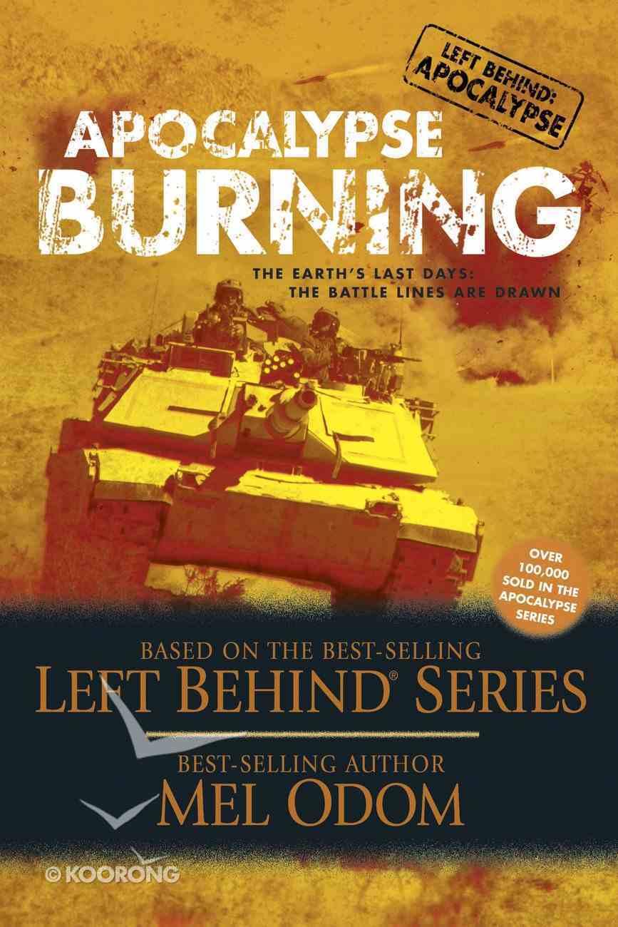Lbs #03: Apocalypse Burning (#03 in Left Behind: Apocalypse Series) eBook