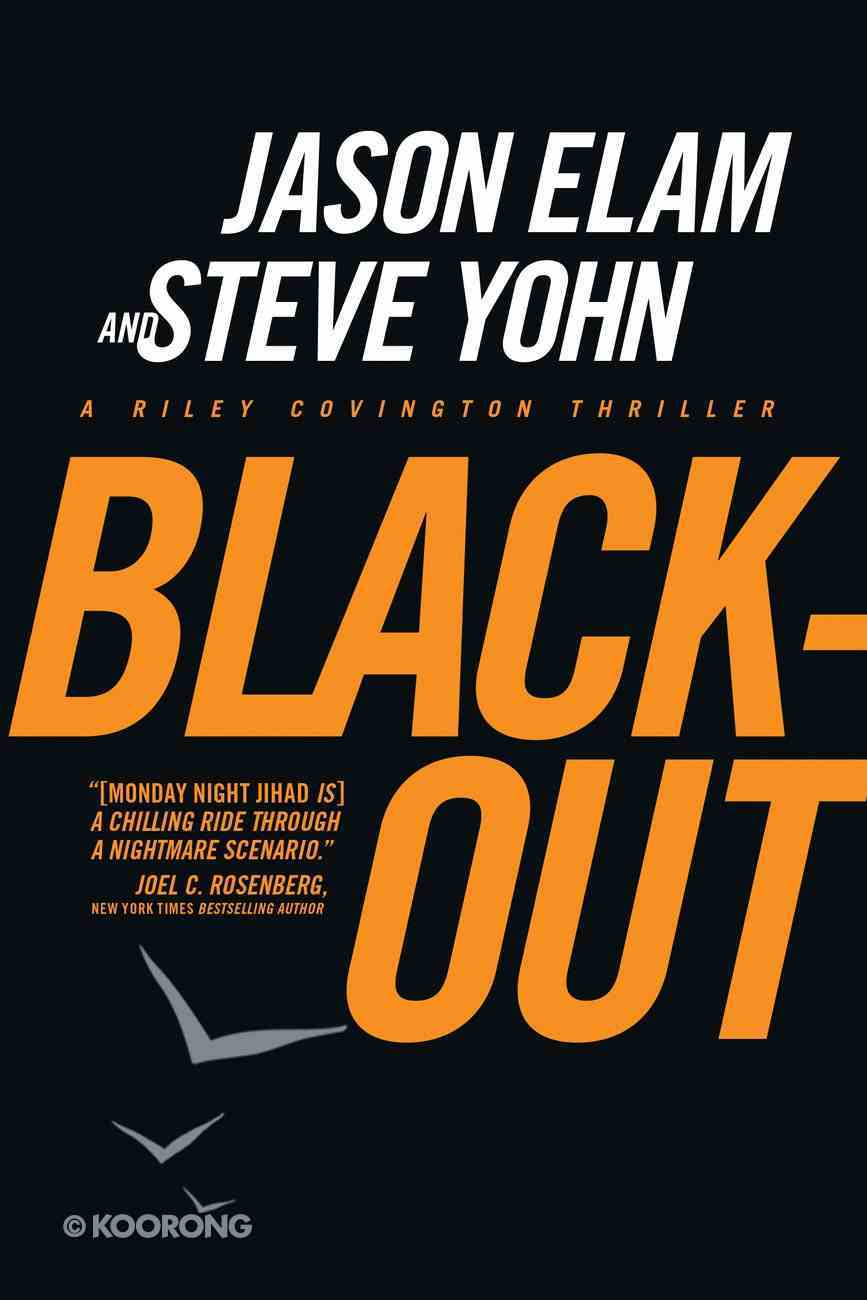 Black-Out (#03 in Riley Covington Thriller Series) eBook