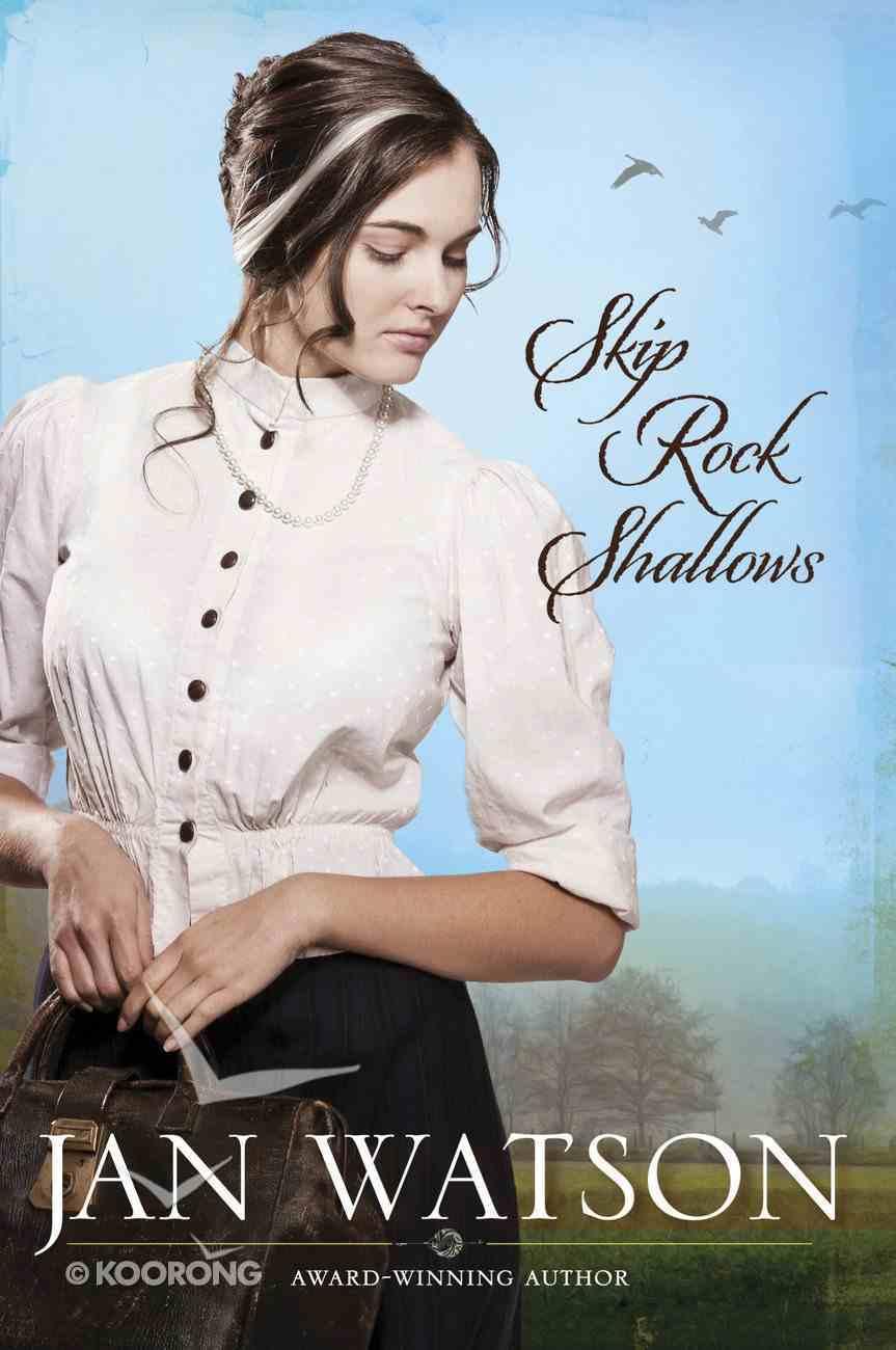 Skip Rock Shallows (#01 in Skip Rock Series) eBook
