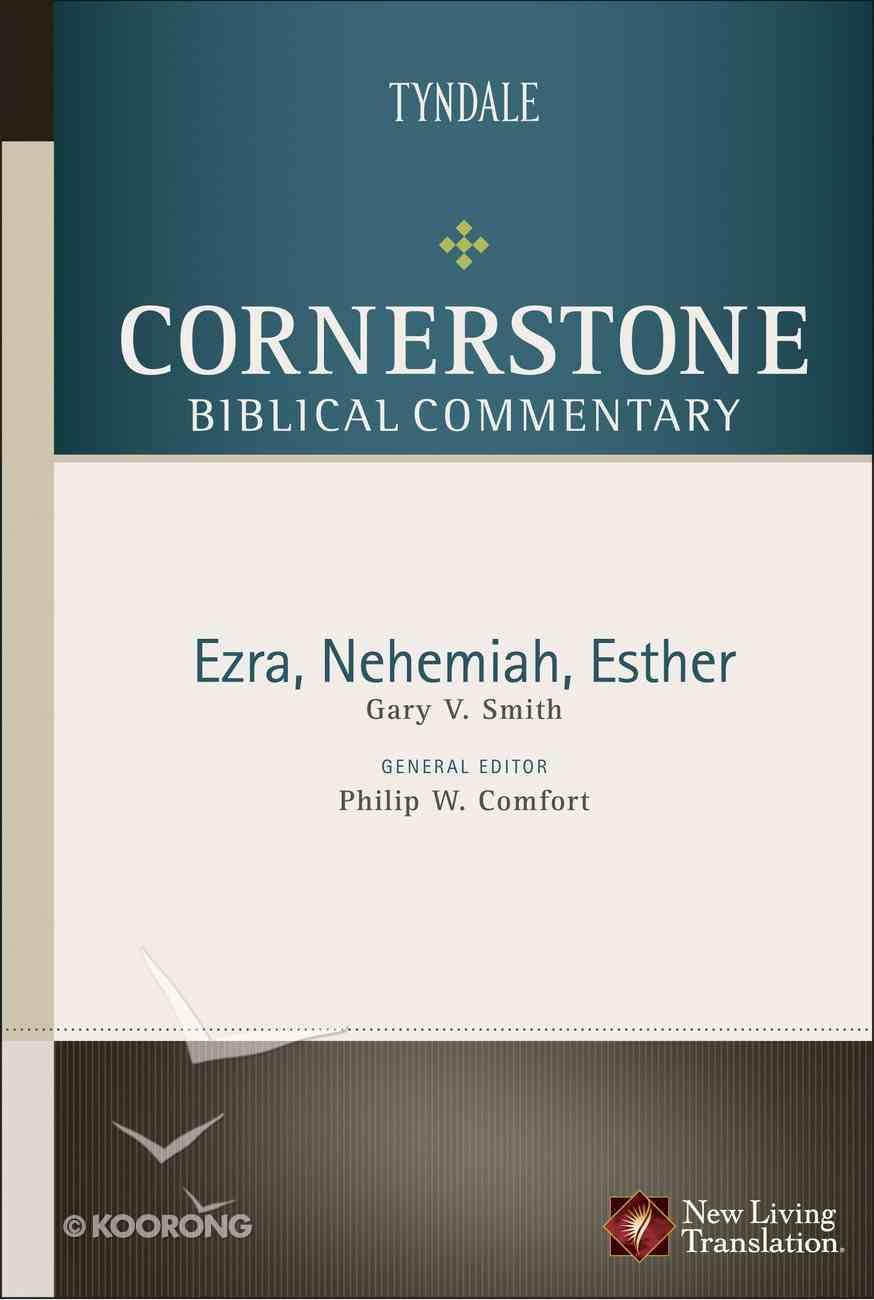 Ezra, Nehemiah, Esther (#05B in Nlt Cornerstone Biblical Commentary Series) eBook