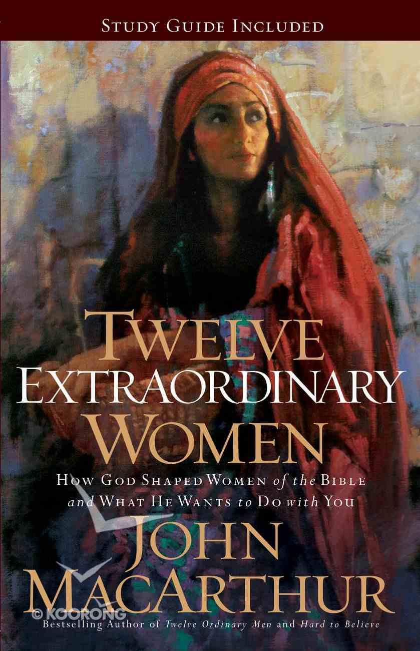 Twelve Extraordinary Women eBook