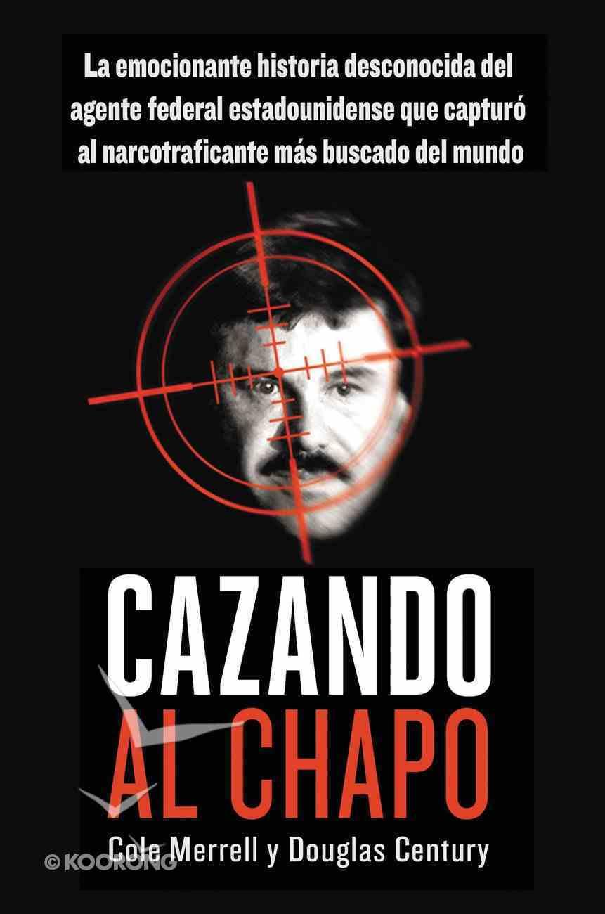 Cazando a El Chapo eBook