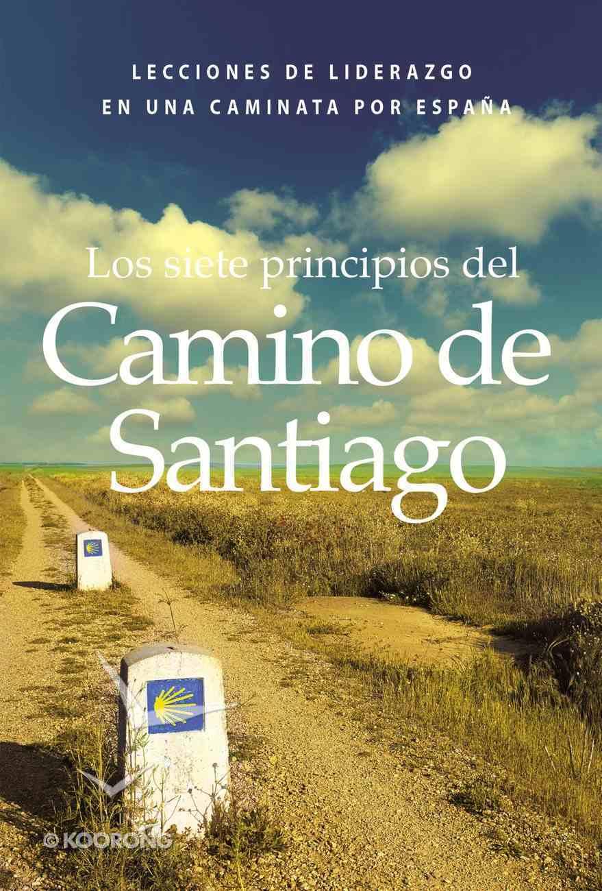 Siete Principios Del Camino De Santiago, Los eBook