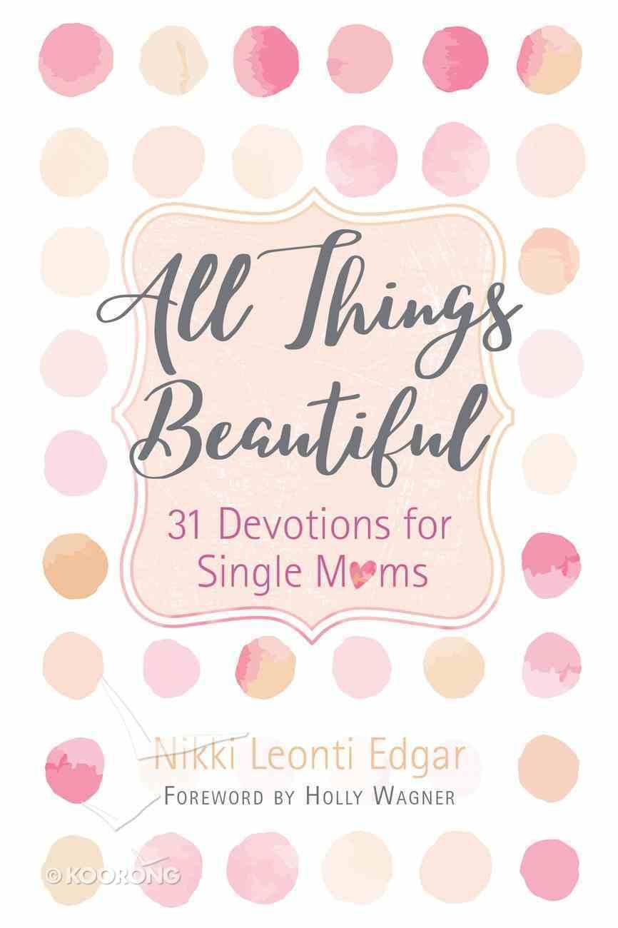 All Things Beautiful eBook