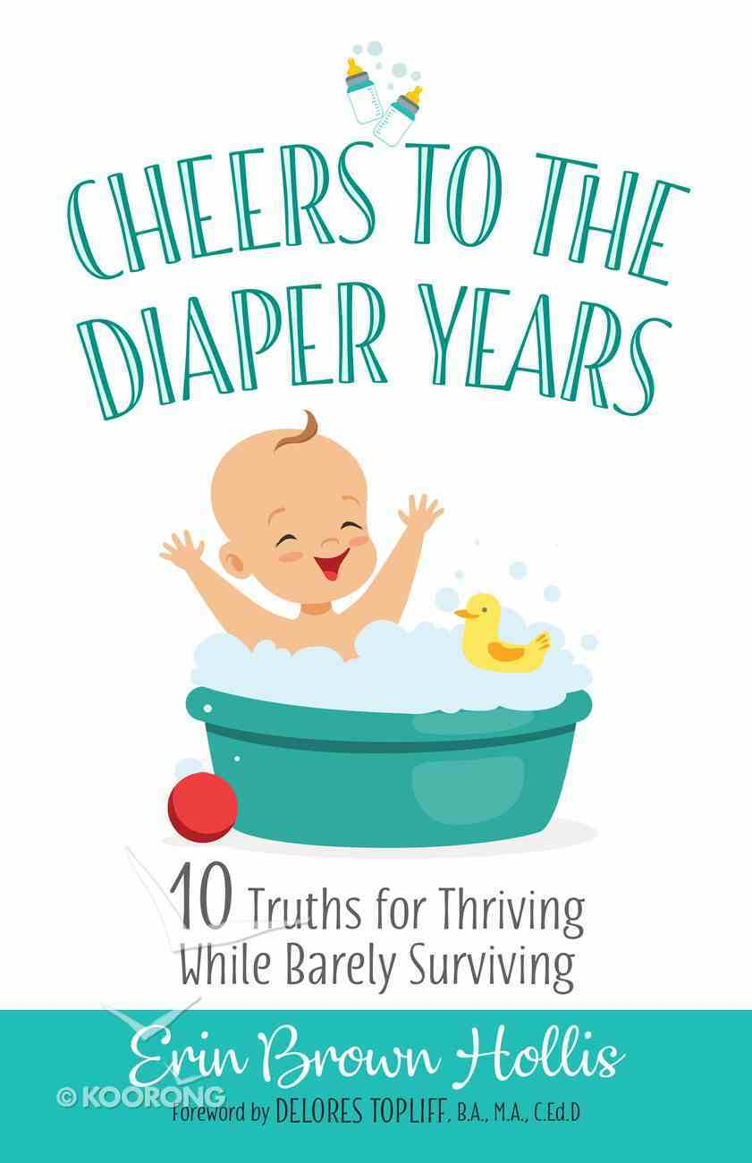 Cheers to the Diaper Years eBook