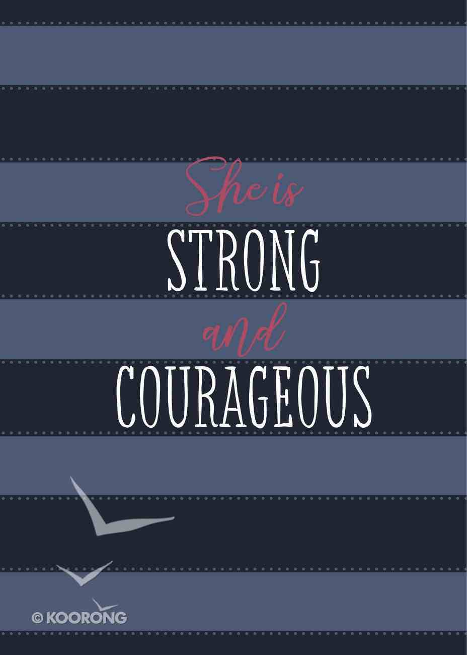 She is Strong and Courageous eBook