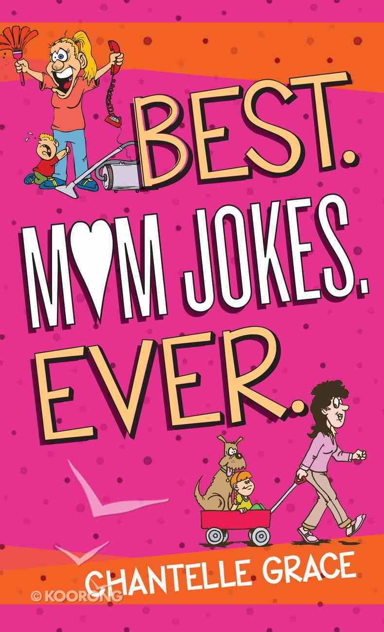 Best. Mom Jokes. Ever. eBook