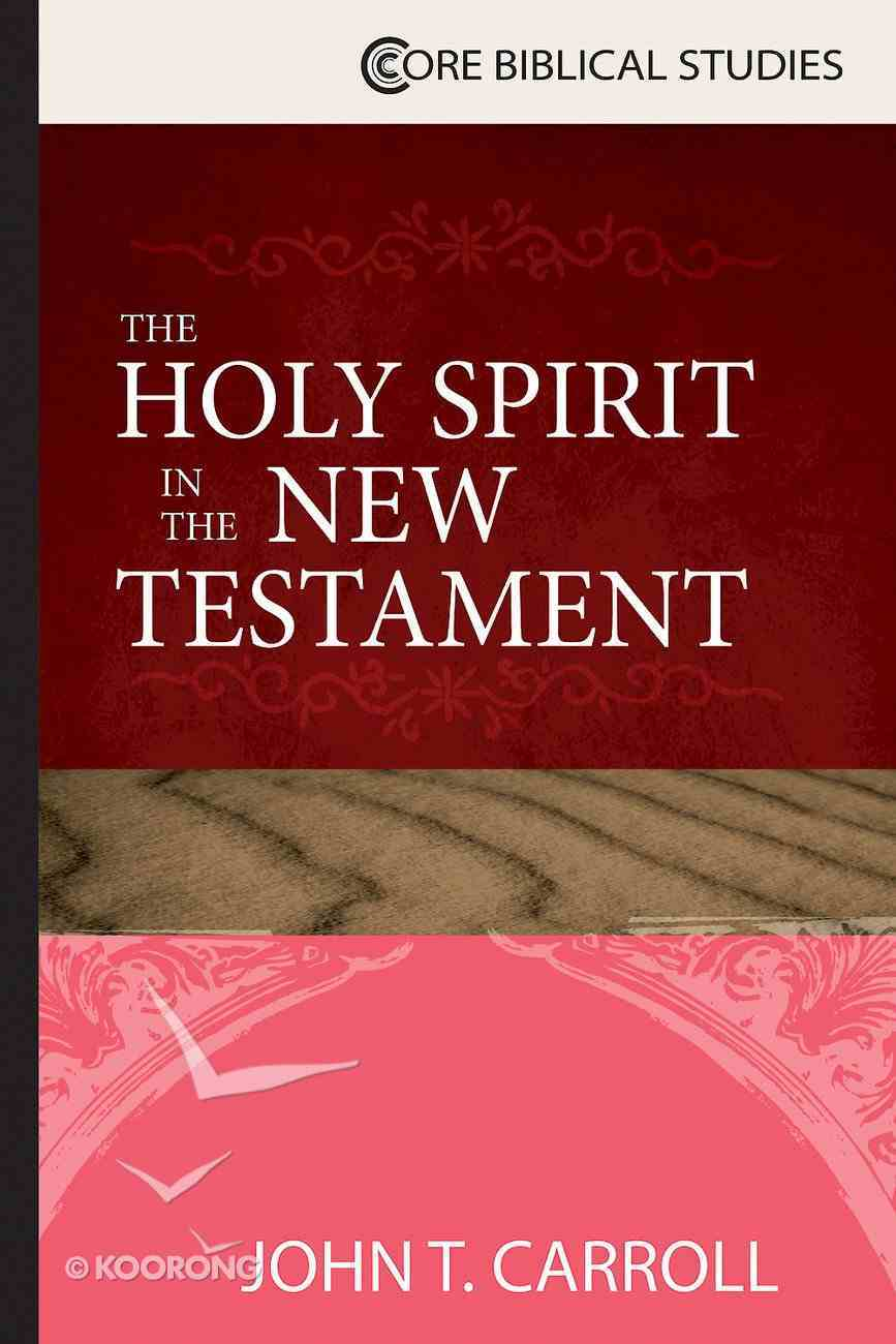 The Holy Spirit in the New Testament eBook