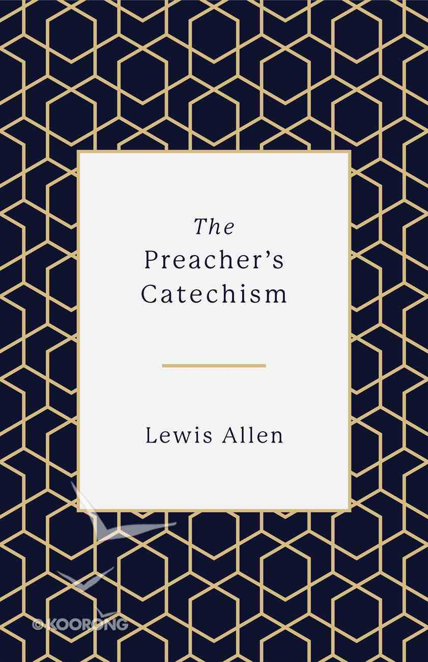 The Preacher's Catechism eBook