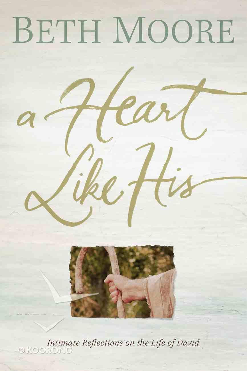 A Heart Like His eBook