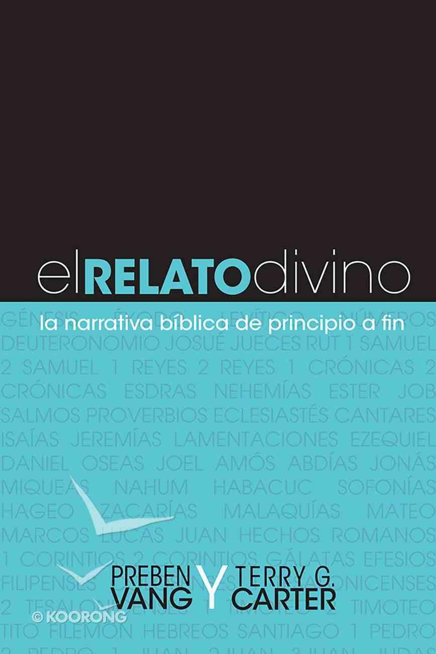 El Relato Divino (Spa) (Telling God's Story) eBook