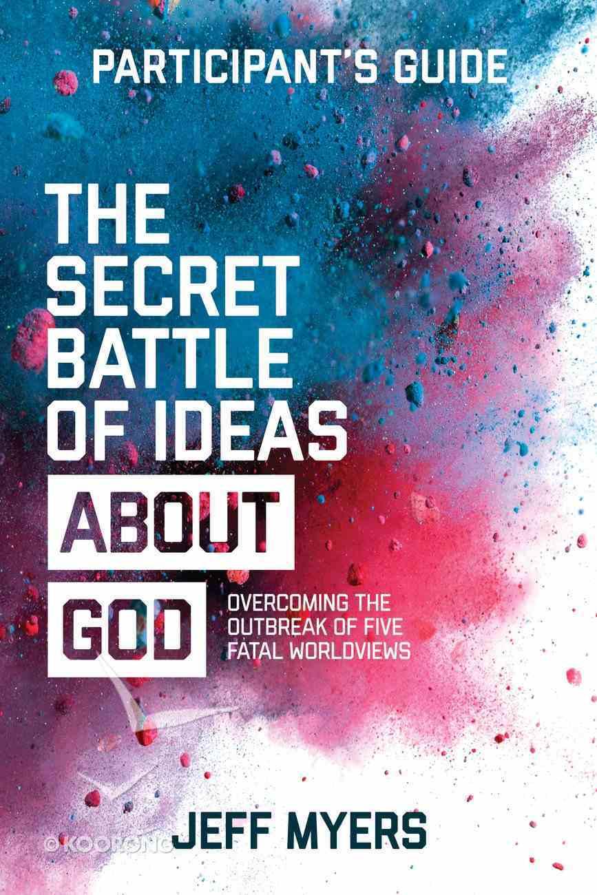 The Secret Battle of Ideas About God Participant's Guide eBook
