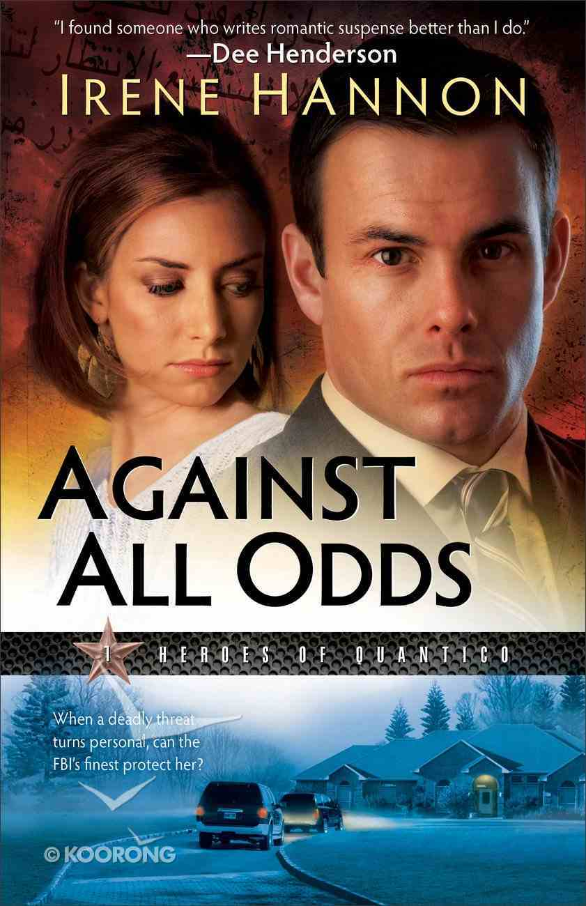 Against All Odds (#01 in Heroes Of Quantico Series) eBook