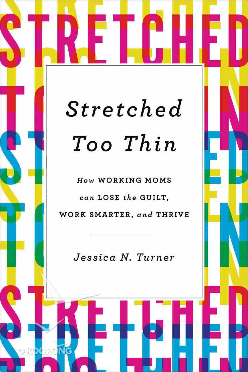 Stretched Too Thin eBook