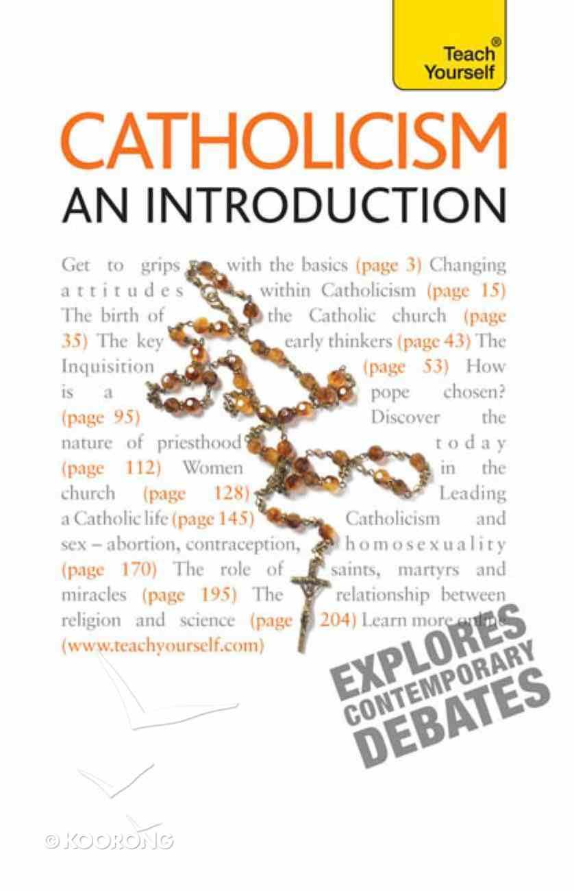 Catholicism - An Introduction: Teach Yourself eBook
