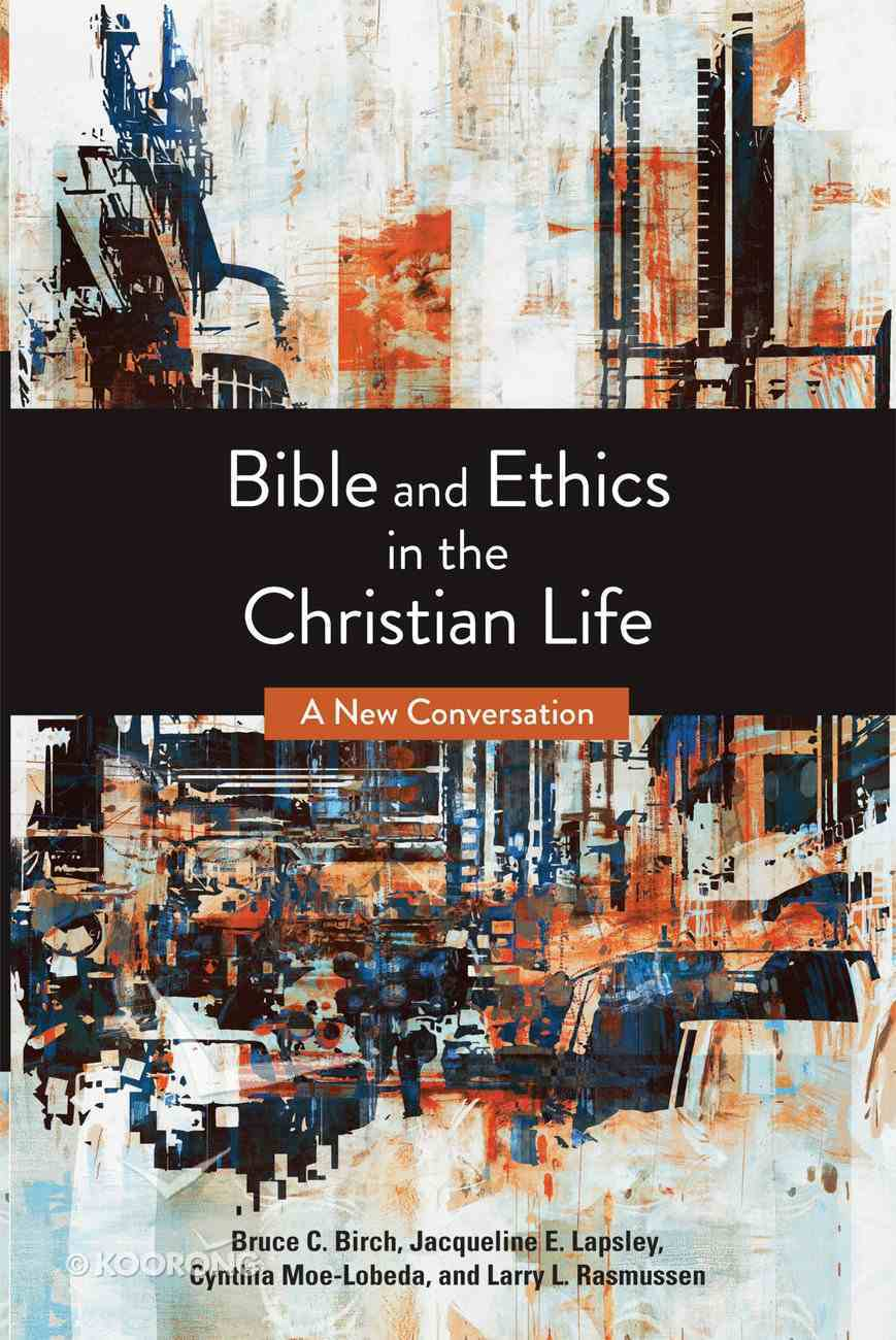Bible and Ethics in the Christian Life eBook