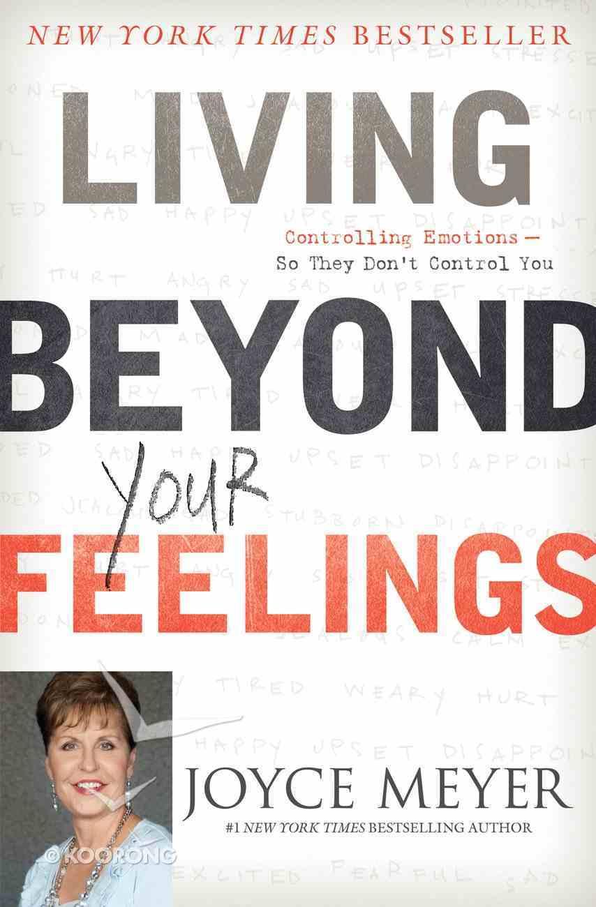 Living Beyond Your Feelings eBook