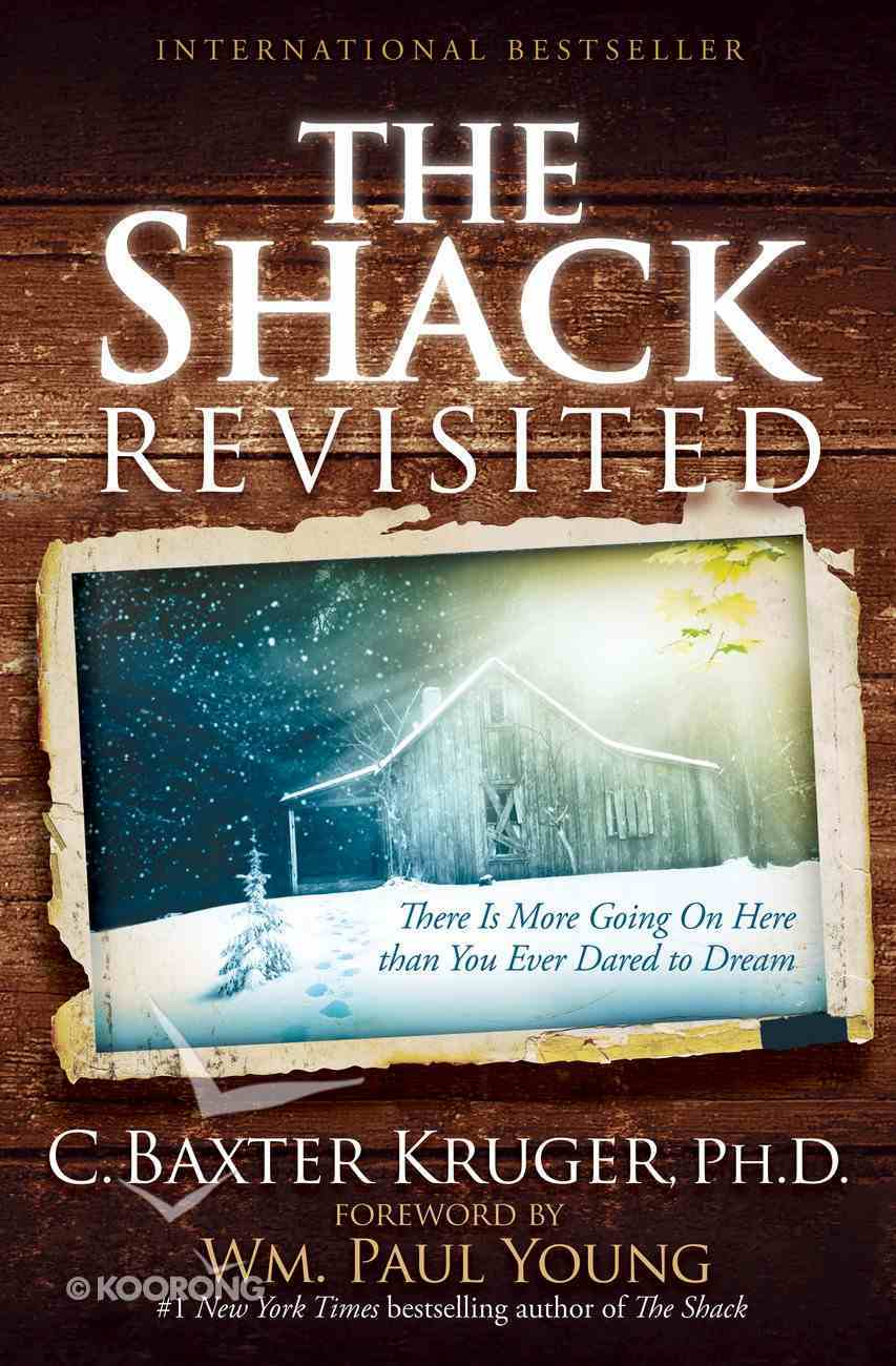 The Shack Revisited eBook