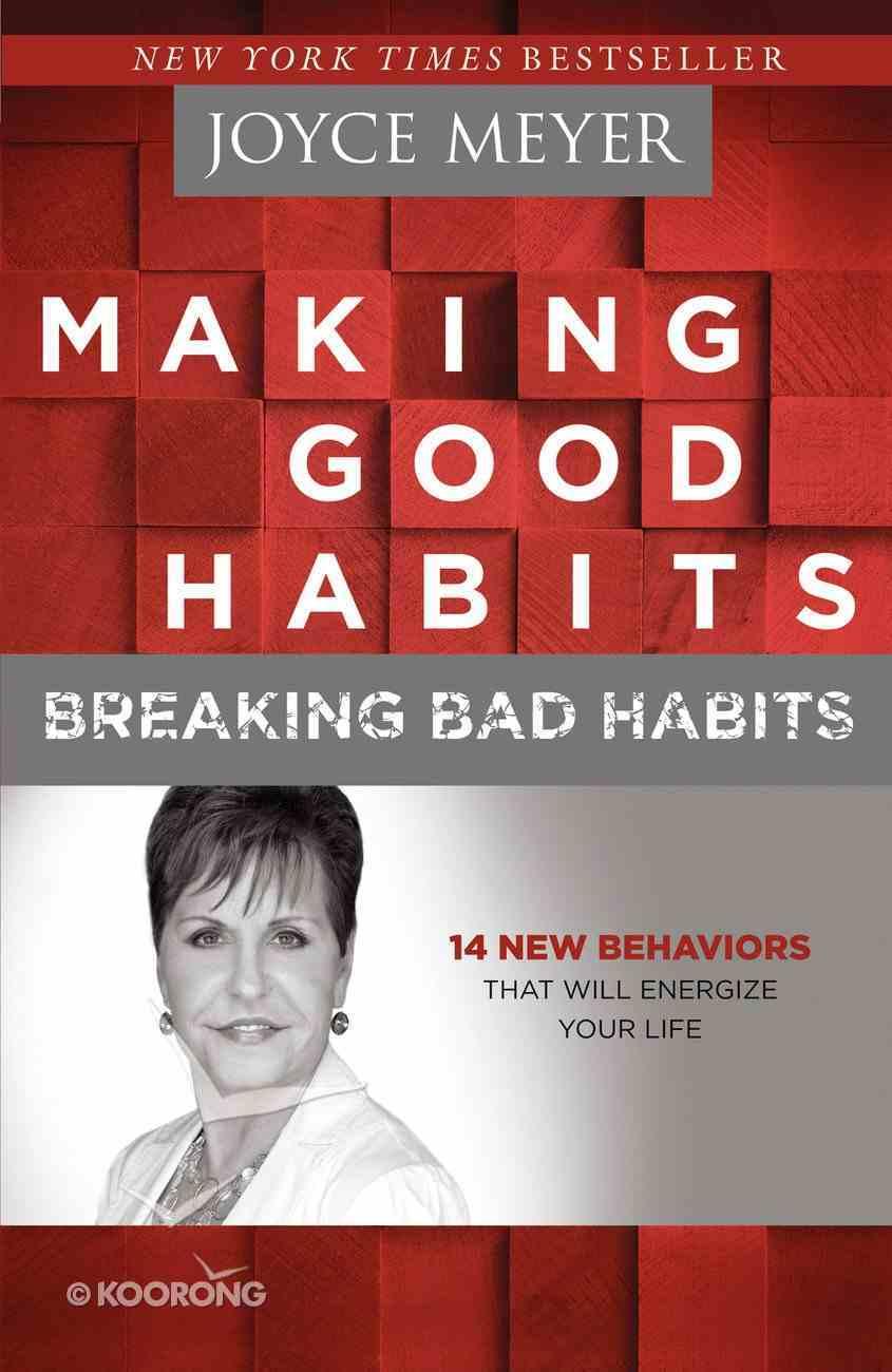 Making Good Habits, Breaking Bad Habits eBook