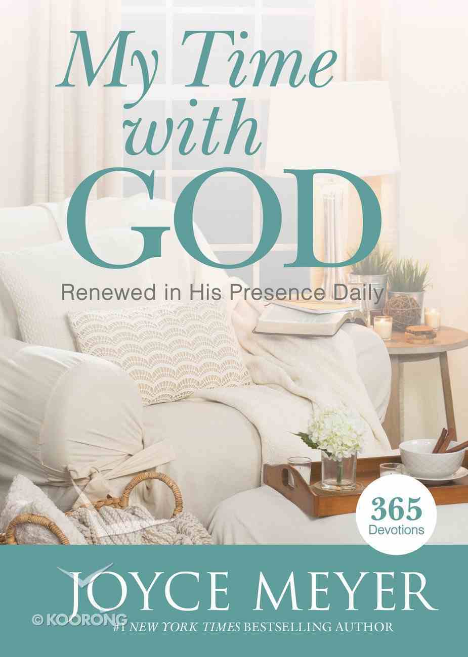 My Time With God (365 Daily Devotions Series) eBook