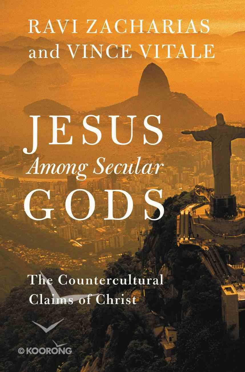 Jesus Among Secular Gods eBook