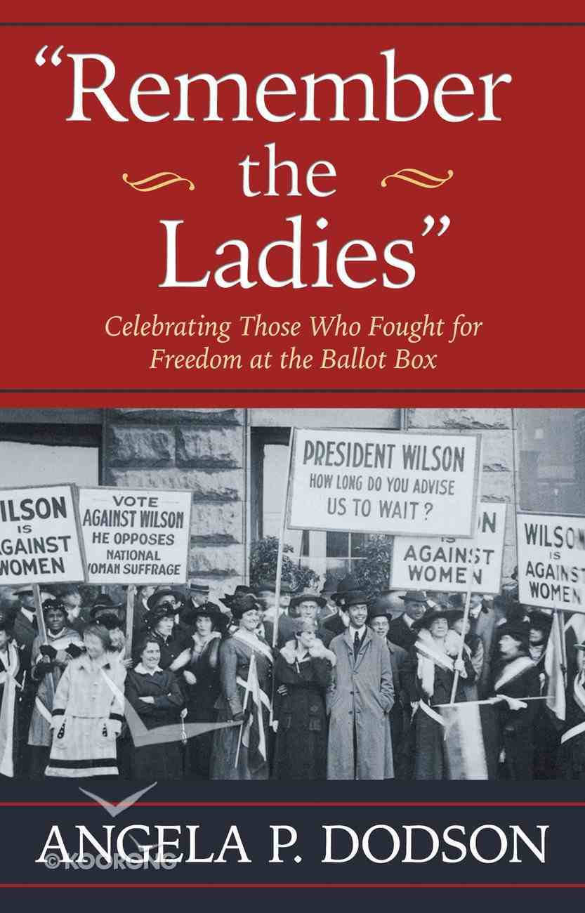 Remember the Ladies eBook
