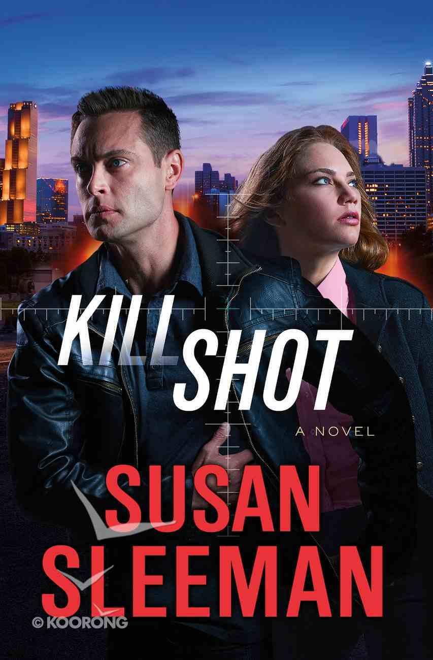 Kill Shot (#02 in White Knights Series) eBook