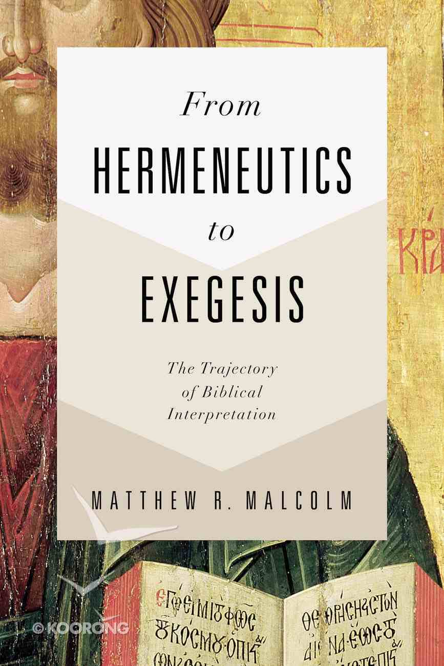From Hermeneutics to Exegesis eBook