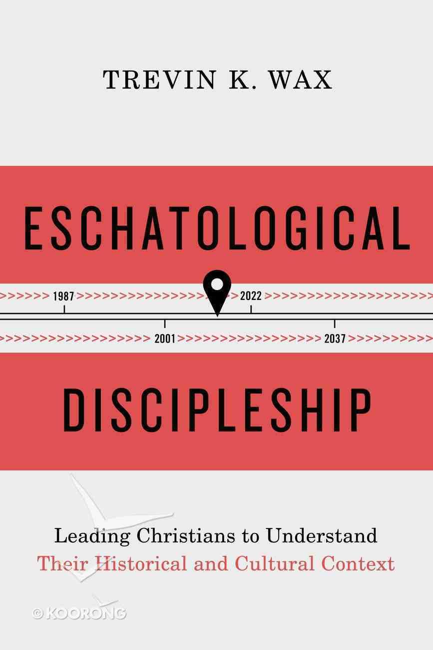 Eschatological Discipleship eBook