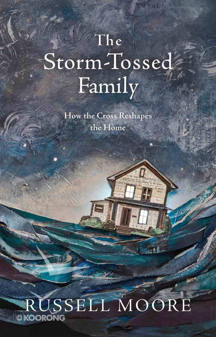 The Storm-Tossed Family eBook
