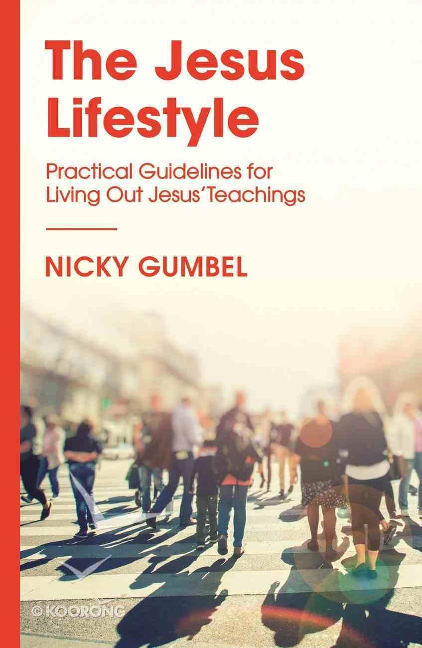 The Jesus Lifestyle (Alpha Course) eBook
