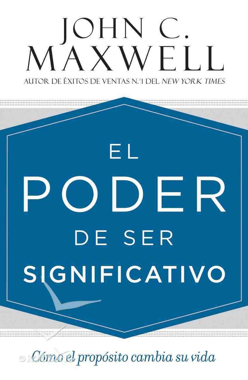 Poder De Ser Significativo, El eBook