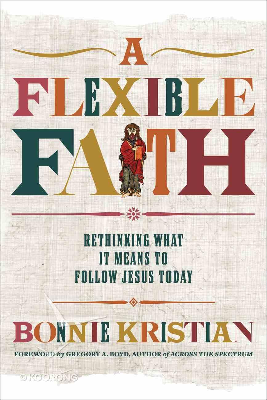 A Flexible Faith eBook
