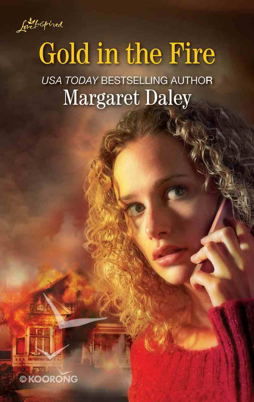 Gold in the Fire (Love Inspired Series Classic) eBook