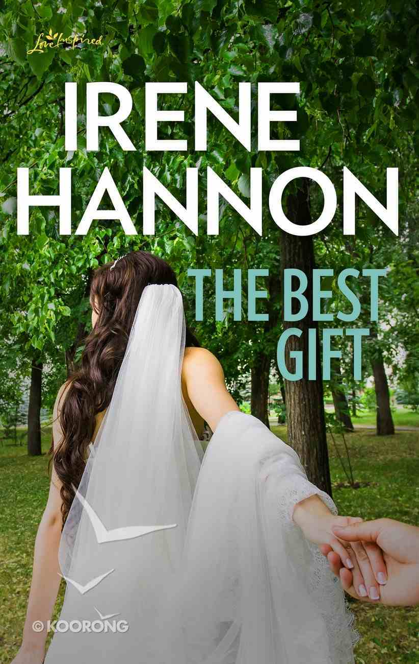 The Best Gift (Love Inspired Series Classic) eBook