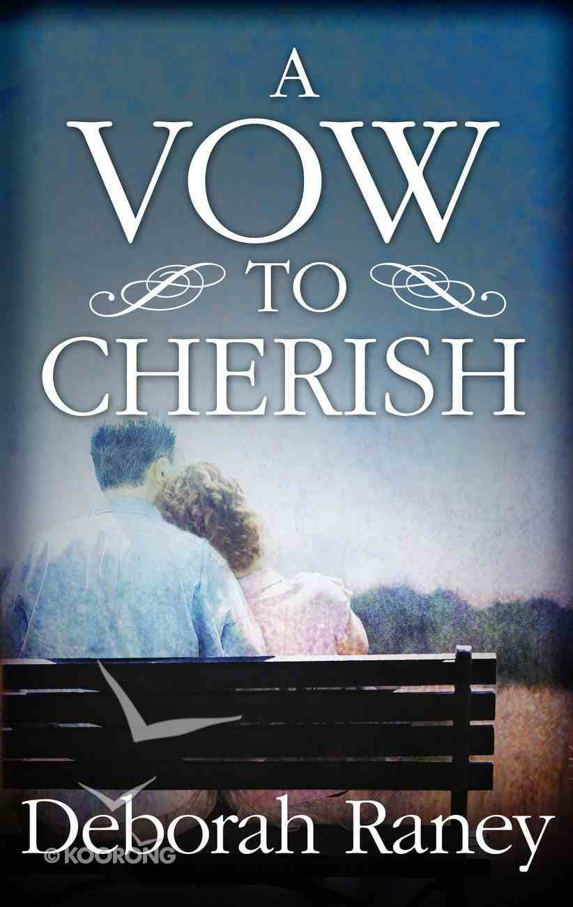 A Vow to Cherish (Love Inspired Series) eBook