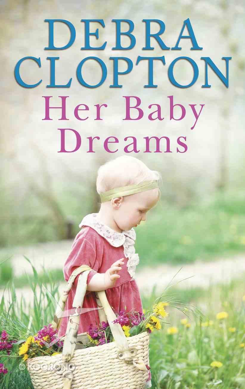 Her Baby Dreams (Love Inspired Series) eBook