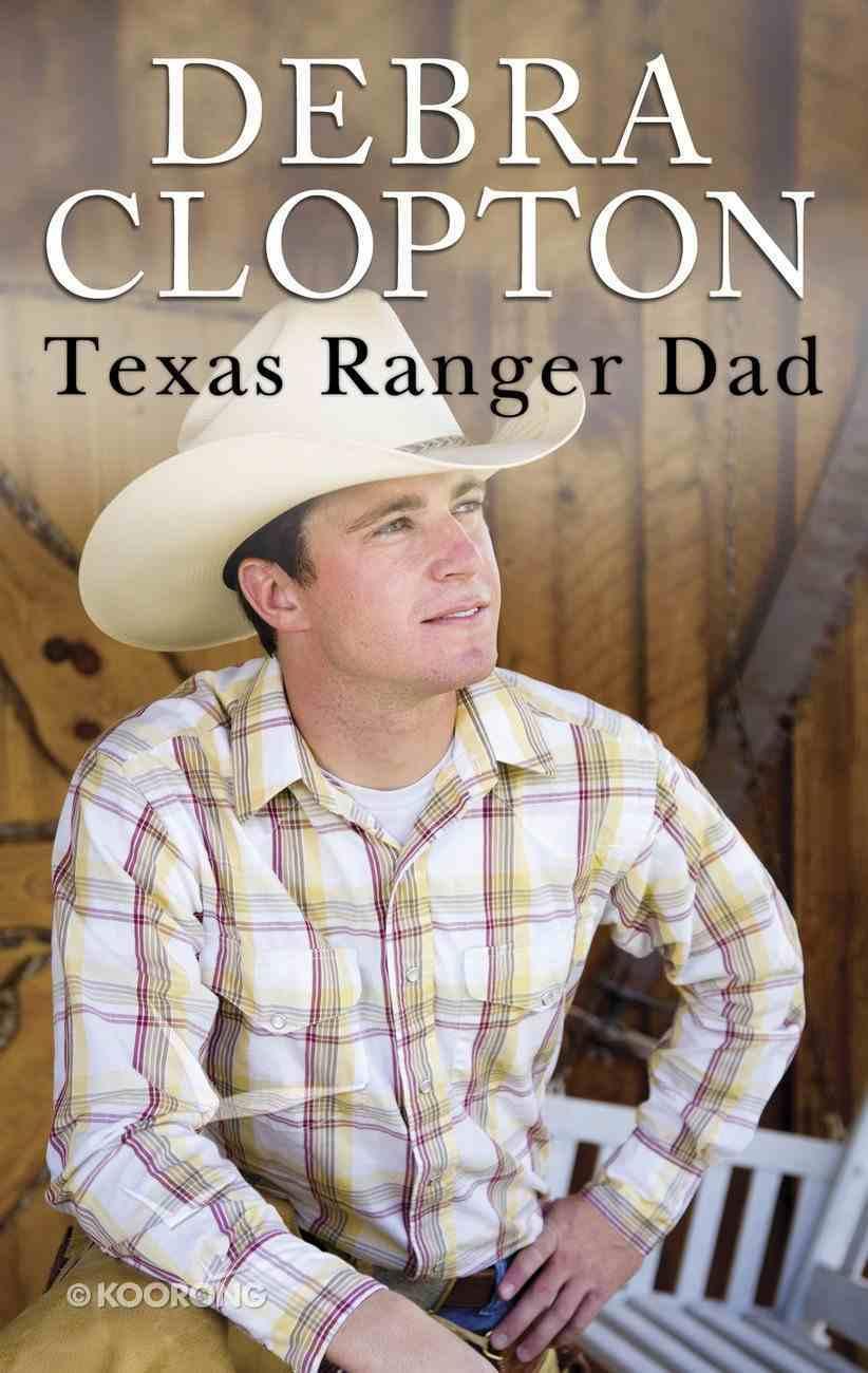 Texas Ranger Dad (Love Inspired Series) eBook