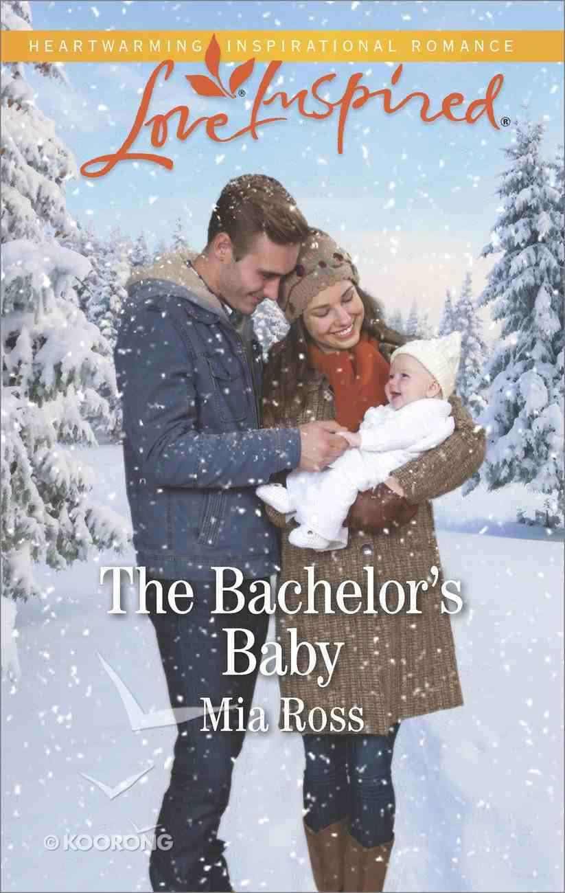 The Bachelor's Baby (Liberty Creek) (Love Inspired Series) eBook