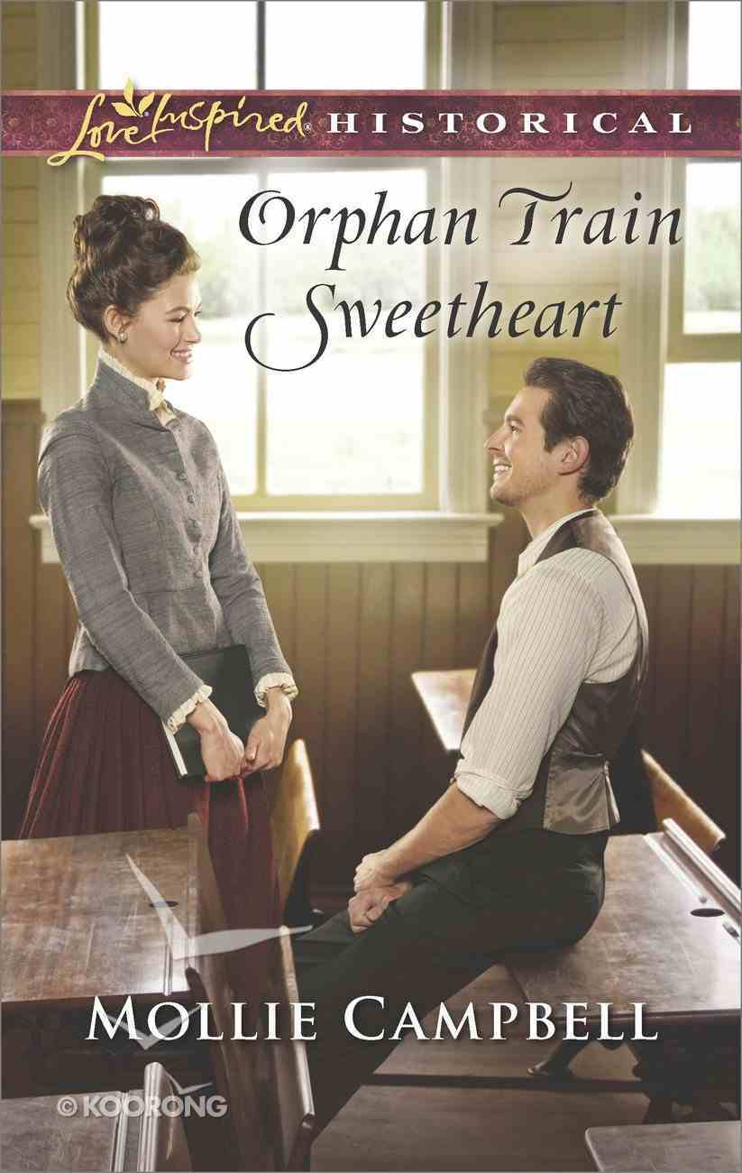 Orphan Train Sweetheart (Love Inspired Series Historical) eBook