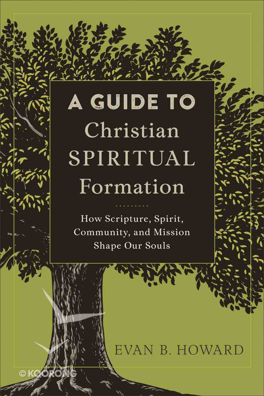 A Guide to Christian Spiritual Formation eBook
