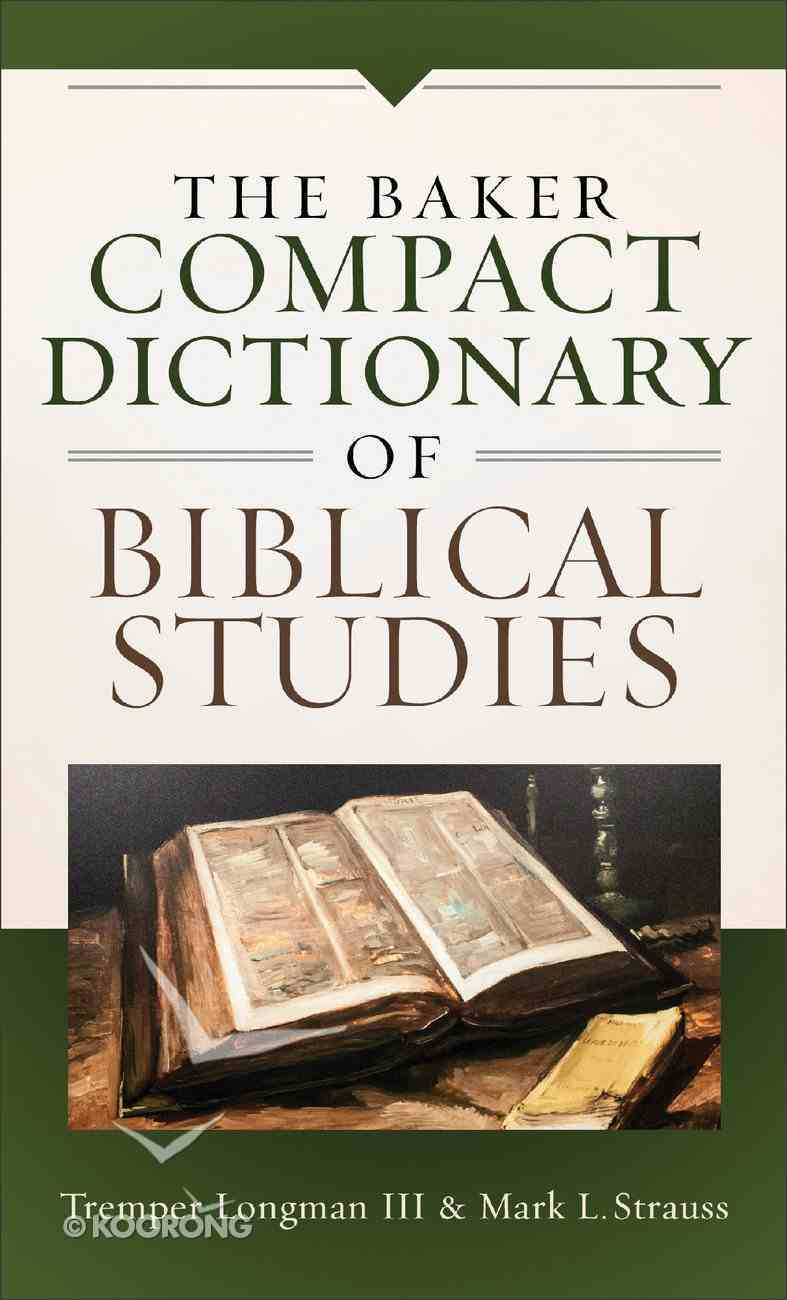 The Baker Compact Dictionary of Biblical Studies eBook
