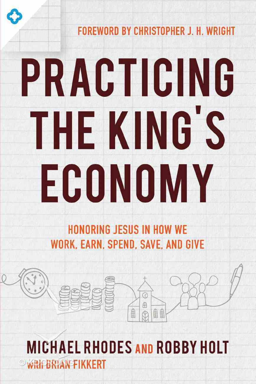 Practicing the King's Economy eBook