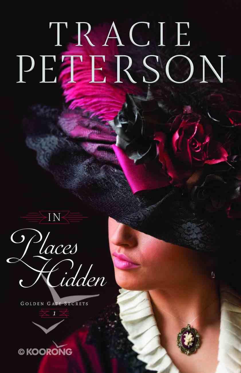 In Places Hidden (#01 in Golden Gate Secrets Series) eBook