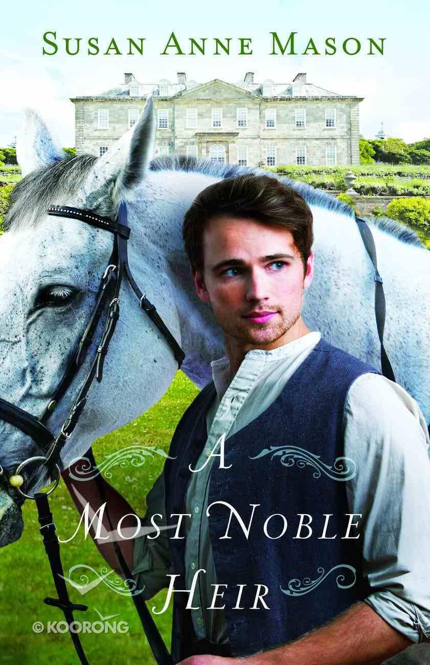A Most Noble Heir eBook