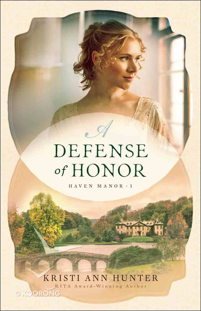 A Defense of Honor (#01 in Haven Manor Series) eBook
